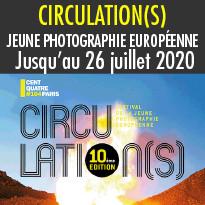 RÉOUVERTURE DU FESTIVAL CIRCULATION(S) jusqu'au 9 août 2020