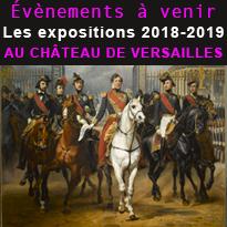 Les expositions<br>en 2018-2019<br>Au château<br>de Versailles