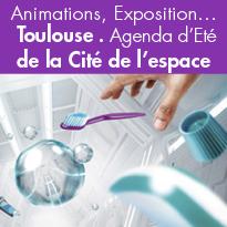 Agenda d'Eté<br>de la Cité de l'espace<br>Toulouse