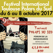 du 6 au 8 octobre<br>festival de Toulouse (31)<br>Polars du Sud
