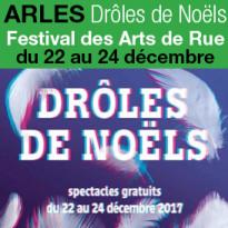 Drôles de Noëls<br>Festival<br>des Arts de Rue<br>du 22 au 24 décembre 2017