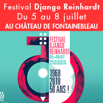 Du 5 au 8 juillet<br>Fontainebleau<br>Festival Django Reinhardt