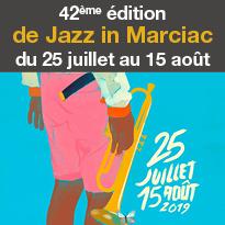 Jazz in Marciac<br>du 25 juillet<br>au 15 août<br>du 25 juillet au 15 août