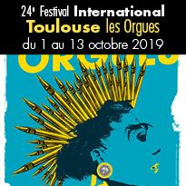 Toulouse les Orgues<br>du 1 au 13 octobre 2019<br>24e édition