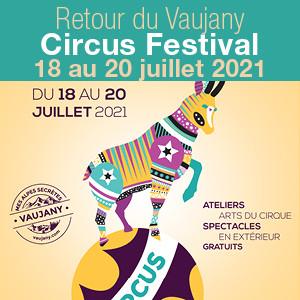 Retour du Vaujany Circus Festival du 18 au 20 juillet 2021