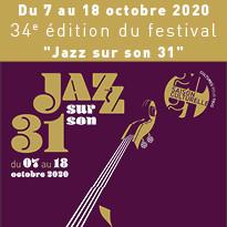 Du 7 au 18 octobre 2020 festival «Jazz sur son 31»