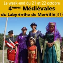 Du 21 et 22 octobre 2017<br>4èmes Médiévales<br>du Labyrinthe de Merville (31)