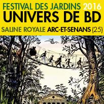Festival des Jardins 2016<br>Univers de bande-dessinée<br>Saline Royale<br>Arc-et-Senans(25)