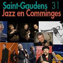Du 4 au 8 mai 2016<br>St Gaudens (31)<br>le meilleur du« Monde du JAZZ»<br> en Comminges