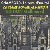 Chambord<br>Le rêve d'un roi<br>Collection Découvertes<br>Gallimard