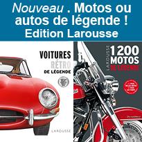 MOTOS<br>ou AUTOS<br>de légende<br>Éditions Larousse