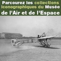 Parcourez les collections iconographiques du musée de l'Air et de l'Espace depuis chez vous !