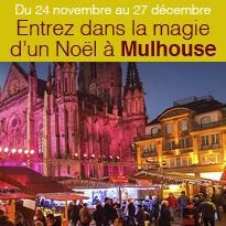 Entrez<br>dans la magie<br>d'un Noël<br>à Mulhouse