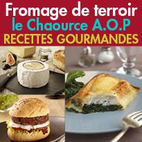 Le Chaource <br>fromage d'exception<br>recettes gourmandes<br> Recettes estivales