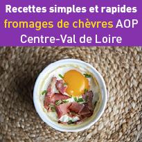 Recettes avec fromages de chèvres AOP Centre-Val de Loire