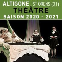 Théâtre Saison 2020-2021 à Altigone