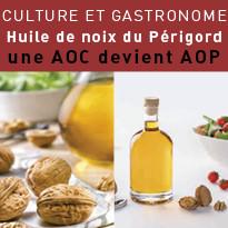 Huile de noix du Périgord : une AOC devient AOP
