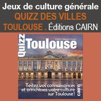 Jeux<br>de culture<br>générale<br>QUIZZ<br>DES VILLES <br>TOULOUSE