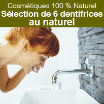 Selection<br>de 6 dentifrices<br>au naturel