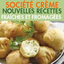 Société Crème<br>nouvelles<br>recettes fraîches<br>et fromagées