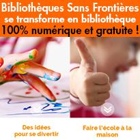 Bibliothèques Sans Frontières se transforme en bibliothèque 100% numérique et gratuite !