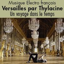 Ecoutez «Versailles» par thylacine !