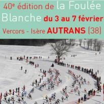 Isère<br>40e Foulée Blanche<br>du 3 au 7 février 2018