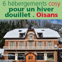 Vacances en Isère<br>six adresses<br>cosy en Oisans