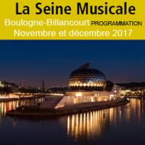 La Seine Musicale<br>Boulogne-Billancourt<br>programmation<br>