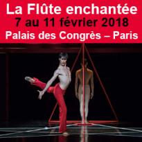 La Flûte enchantée<br>7–11 février 2018<br>Palais des Congrès<br>Paris