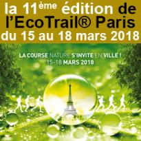 du 15 au 18 mars <br>la 11ème édition<br>de l'EcoTrail®<br>Paris