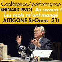 Bernard Pivot<br>le 24 février<br>Au secours !<br>Les mots m'ont mangé