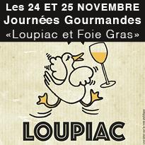 Journées<br>Gourmandes<br>« Loupiac<br>et Foie Gras »