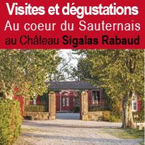 Visites<br>et dégustations<br>au Château<br>Sigalas<br>Rabaud