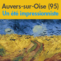 Val d'Oise<br>Un été<br>impressionniste<br>à Auvers-sur-Oise (95)