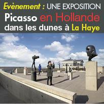 Pays Bas<br>Evènement<br>une exposition Picasso<br>dans les dunes de La Haye