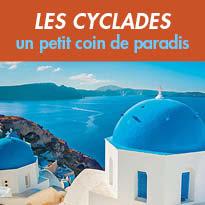 Voyage<br>îles les Cyclades<br>56 îles de rêve