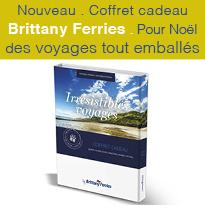 Coffrets<br>Brittany Ferries<br>Pour Noël<br>des voyages<br>tout emballés