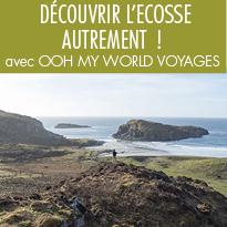 AU COEUR<br>DE L'ECOSSE<br>avec Ooh My World<br>Voyages