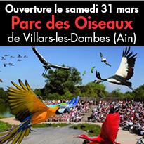 Ouverture<br>du Parc des Oiseaux<br>à Villars-les-Dombes